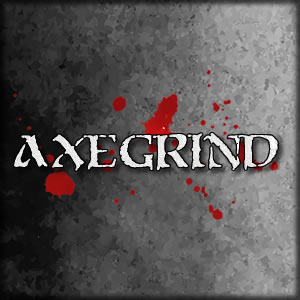 Axegrind